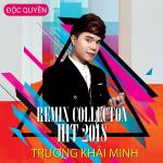 Nghe nhạc Mp3 Remix Collection Hit 2018 hay online