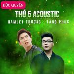 Tải nhạc hot Thứ 5 Acoustic (Single) Mp3 online