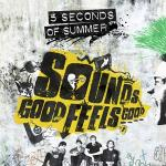 Tải nhạc Sounds Good Feels Good (Deluxe) - 5 Seconds Of Summer